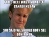 i-told-her-i-was-a-montreal-canadiens-fan-she-said-we-should-both-see-other-men